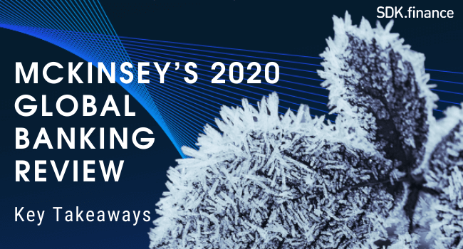 McKinsey's 2020 Global Banking Review