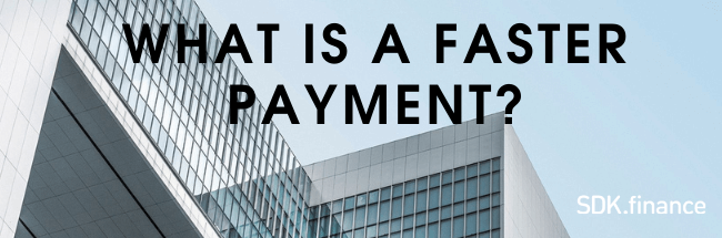 What Is a Faster Payment